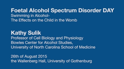Tumnagel för Swimming in Alcohol - the Effects on the Child in the Womb