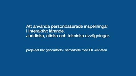 Tumnagel för PIL. Att använda personbaserade inspelningar i interaktivt lärande
