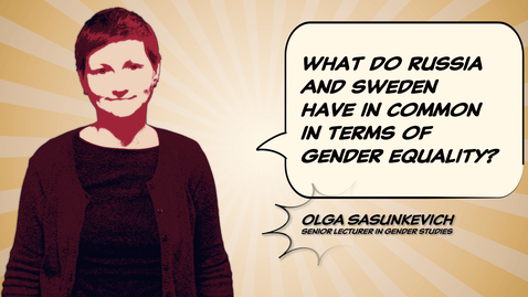 Tumnagel för Olga Sasunkevich: What do Russia and Sweden have in common in terms of gender equality?