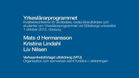 Tumnagel för Verksamhetsförlagd utbildning (VFU). Organisation och samverkan samt funktion i utbildningen.