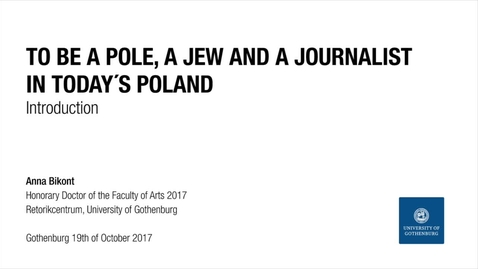 Miniatyr för inlägg Introduction:To be a pole, a jew and a journalist in today´s Poland