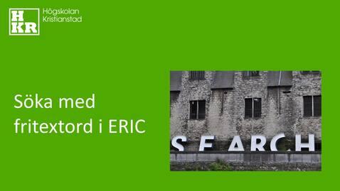 Miniatyr för inlägg Söka med fritextord i ERIC