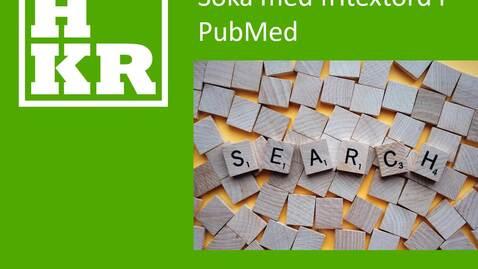 Miniatyr för inlägg Söka fritextord med Title, Abstract i PubMed