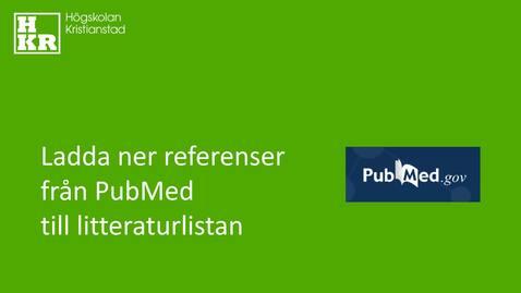Miniatyr för inlägg Ladda ner referenser från PubMed till litteraturlistan