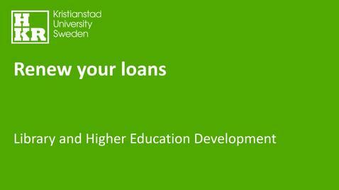 Miniatyr för inlägg Renew your loans