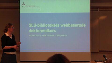 Miniatyr för inlägg SLU-bibliotekets webbaserade doktorandkurs