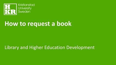 Miniatyr för inlägg How to request a book