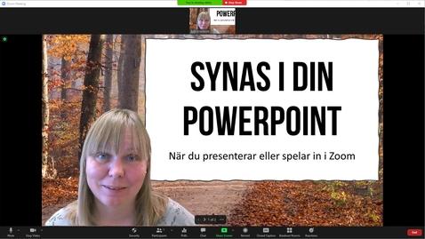 Miniatyr för inlägg Synas i din PowerPoint i Zoom
