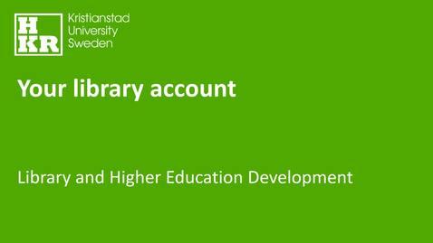 Miniatyr för inlägg Your library account