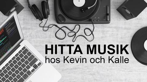 Miniatyr för inlägg Hitta musik hos Kevin och Kalle