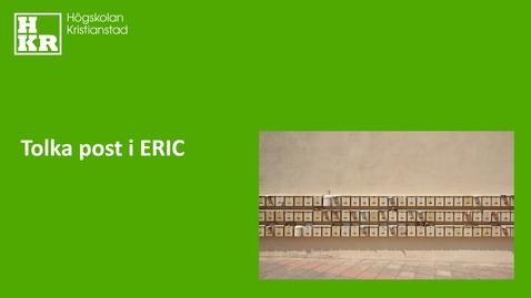 Miniatyr för inlägg Tolka post i ERIC