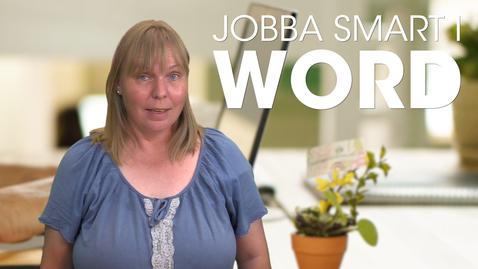Miniatyr för inlägg Jobba smart i Word - introduktion