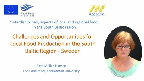 Miniatyr för inlägg Challenges and Opportunities for Local Food Production in the South Baltic Region - Sweden