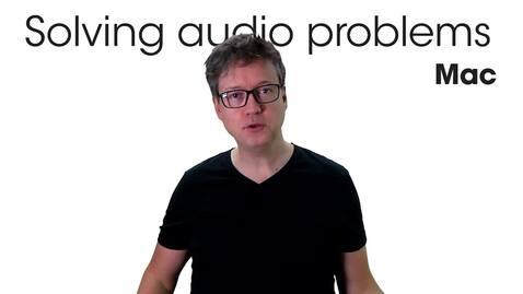 Miniatyr för inlägg Solving audio problems - Mac