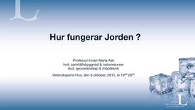 Thumbnail for entry Hur fungerar jorden - Maria Ask