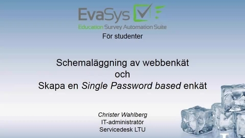 Thumbnail for entry Del_3_Schema_passwordbased_survey.mp4