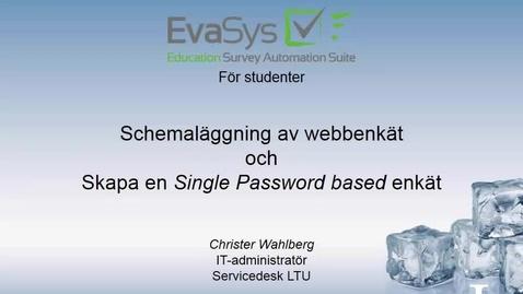 Thumbnail for entry Del_3_Schema_passwordbased_survey.mp4