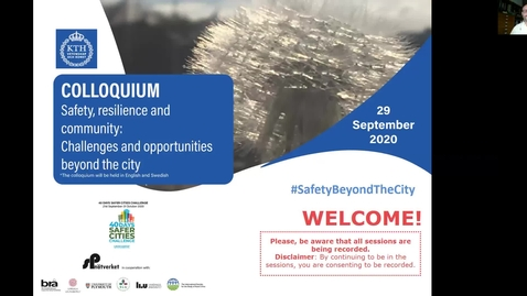 Thumbnail for entry Session 1  - Opening and plenary session: Safety, resilience and community: Challenges and opportunities beyond the city