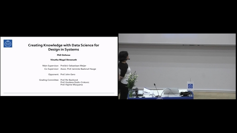 """Thumbnail for entry Vinutha Magal Shreenath PhD Defense at CBH/KTH - 191011: """"Creating Knowledge with Data Science for Design in Systems"""""""