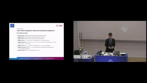 """Thumbnail for entry David Marlevi  PhD Defense at CBH/KTH - 190920: """"Non-invasive imaging for improved cardiovascular diagnostics - Shear wave elastography, relative pressure estimation, and tomographic reconstruction"""""""