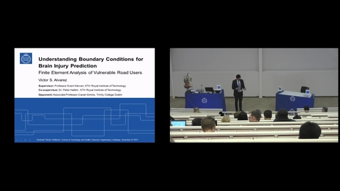 """Thumbnail for entry Victor Strömbäck Alvarez PhD Defense at STH/KTH - 171106: """"Understanding Boundary Conditions for Brain Injury Prediction - Finite Element Analysis of Vulnerable Road Users"""""""