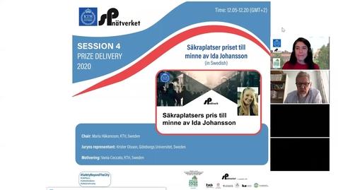 Thumbnail for entry Session 4 - Säkraplatser priset till minne av Ida Johannson (in Swedish)