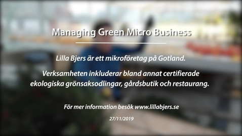 Miniatyr för inlägg Lilla Bjers. Module 1: Managing green micro business