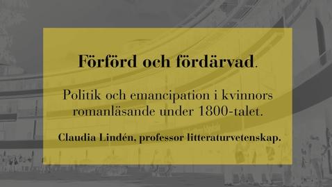Miniatyr för inlägg Förförd och fördärvad - politik och emancipation i kvinnors romanläsande under 1800-talet
