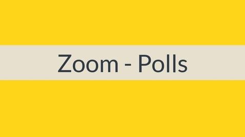 Miniatyr för inlägg Zoom - Polls