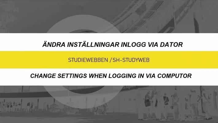 Inställningar - inlogg via dator / Settings - loggin in via computor