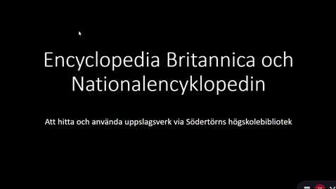 Miniatyr för inlägg Encyclopedia Britannica och Nationalencyklopedin - Att hitta och använda uppslagsverk via Södertörns högskolebibliotek