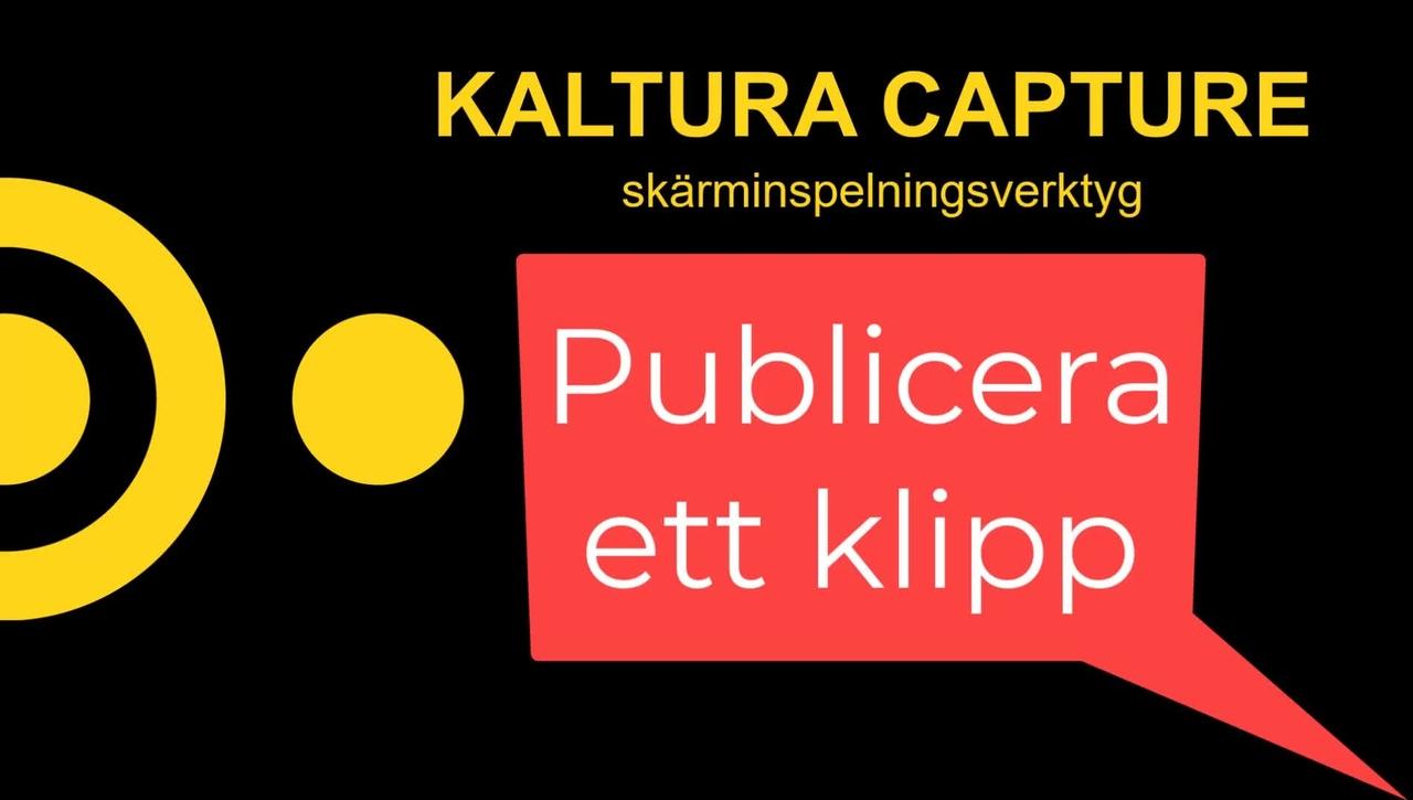Kaltura - Publicera din inspelning