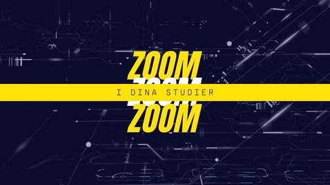 Miniatyr för inlägg zoom i dina studier