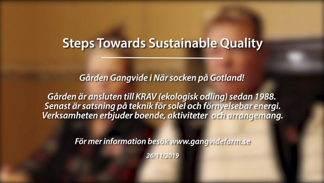 Module 4: Steps towards sustainable quality. Gangvide Farm