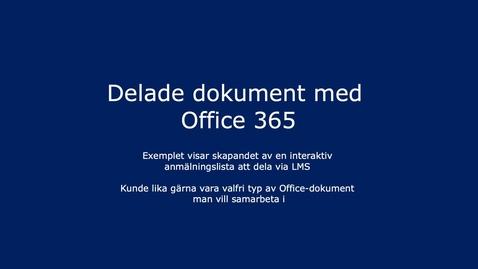 Thumbnail for entry Skapa ett interaktiv anmälningsdokument med Office 365