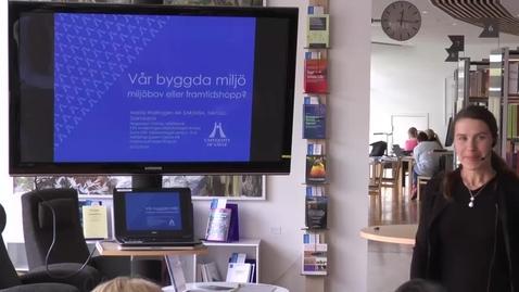 Thumbnail for entry Föredragsserien 12 minuter över 12 – Marita Wallhagen