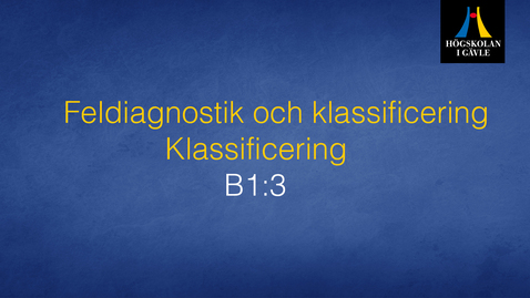 Thumbnail for entry Feldiagnostik och klassificering - Modul B1:3