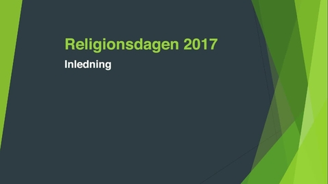 Thumbnail for entry Religionsdagen 2017 - inledning
