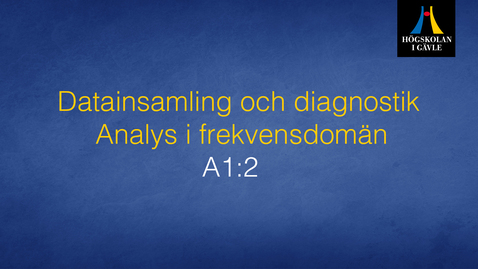 Thumbnail for entry Datainsamling och diagnostik - Modul A1:2