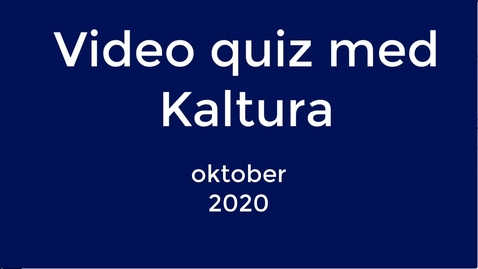 Thumbnail for entry Kaltura - Video quiz