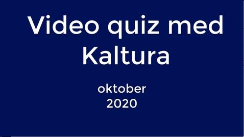 Thumbnail for entry Kaltura - Video quiz