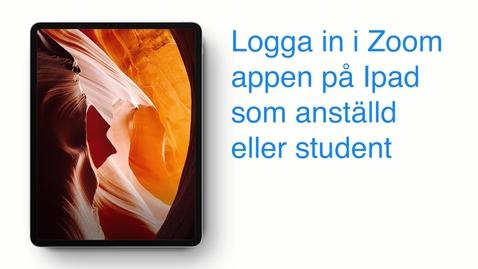 Thumbnail for entry Zoom på Ipad - Logga in