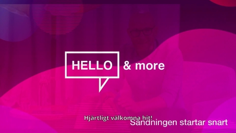 Thumbnail for entry Hello & more - Högskolans introduktionsdag