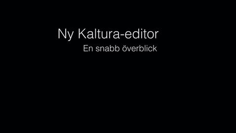 Thumbnail for entry Ny Kaltura-editor