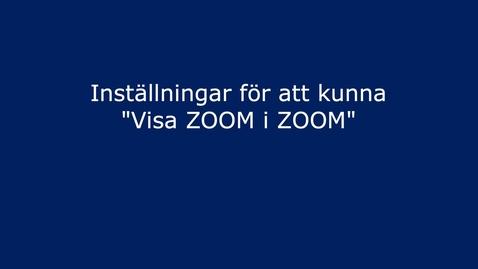Thumbnail for entry Visa Zoom i Zoom