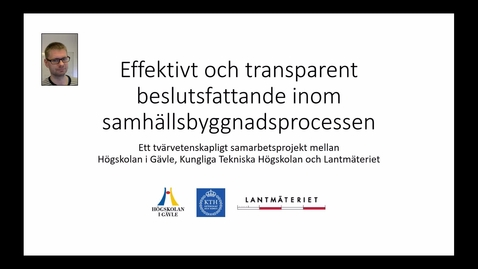 Thumbnail for entry Effektivt och transparent beslutsfattande inom samhällsbyggnadsprocessen
