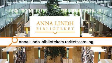Miniatyr för inlägg Anna Lindh-bibliotekets raritetsmagasin