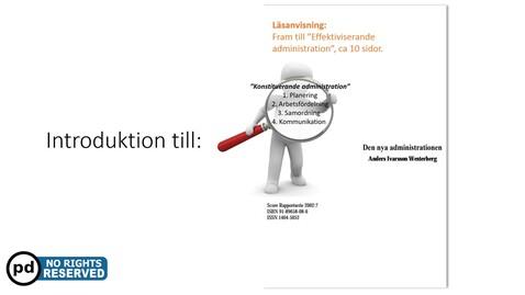 Miniatyr för inlägg Ledningsform del 1 - Konstituerande Administration