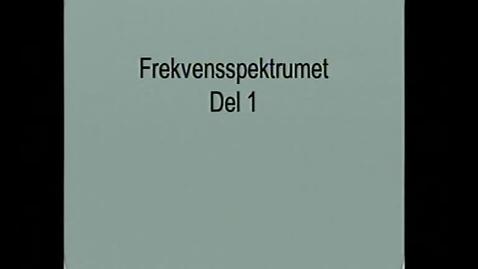 Miniatyr för inlägg Frekvens Spektrumet. Del 1 A. Lars Martinsson