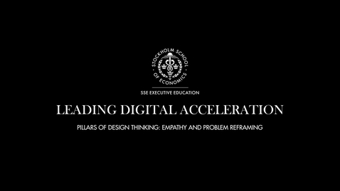 Thumbnail for entry LDA - The pillars of Design Thinking Empathy Problem Framing